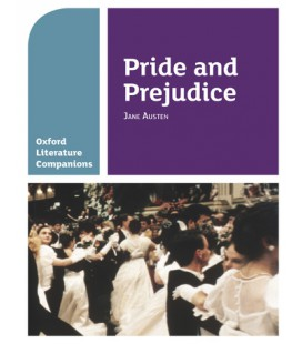 Oxford Literature Companions Pride and Prejudice