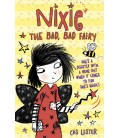 Nixie the Bad, Bad Fairy