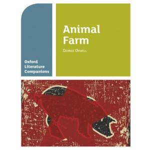 Oxford Literature Companions: Animal Farm