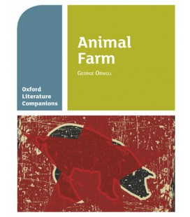 Oxford Literature Companions: Animal Farm