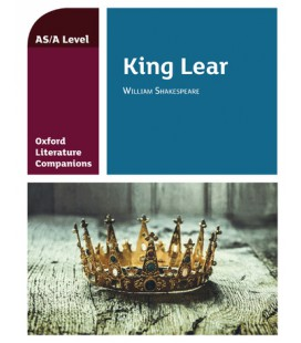 Oxford Literature Companions: King Lear