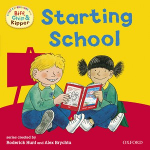 First Experiences with Biff, Chip and Kipper: Starting School