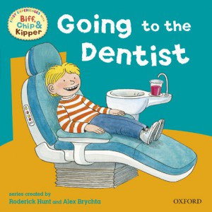 First Experiences with Biff, Chip and Kipper: Going to Dentist