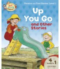 Read with Biff, Chip and Kipper Phonics & First Stories: Level 1: Up You Go and Other Stories