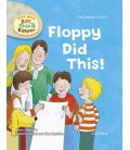 Read with Biff, Chip and Kipper First Stories: Level 1: Floppy Did This