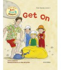 Read with Biff, Chip and Kipper First Stories: Level 1: Get On