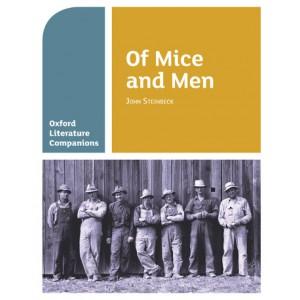 Oxford Literature Companions: Of Mice and Men