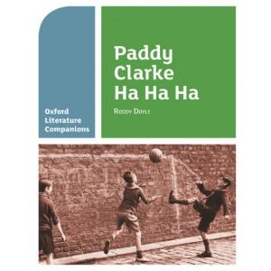 Oxford Literature Companions: Paddy Clarke Ha Ha Ha