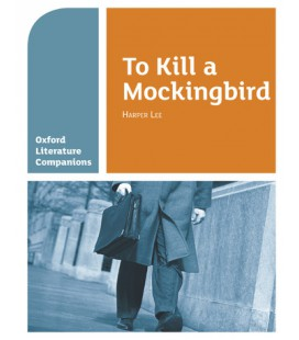 Oxford Literature Companions: To Kill a Mockingbird
