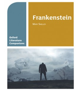 Oxford Literature Companions: Frankenstein
