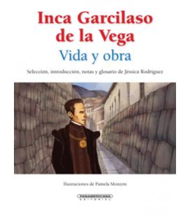 Inca Garcilaso de la Vega: vida y obra