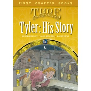 Read with Biff, Chip and Kipper Time Chronicles: First Chapter Books: Tyler: His Story