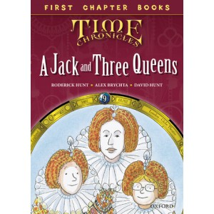 Read with Biff, Chip and Kipper Time Chronicles: First Chapter Books: A Jack and Three Queens