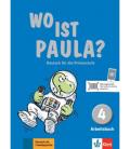 Wo ist Paula? 4 Arbeitsbuch