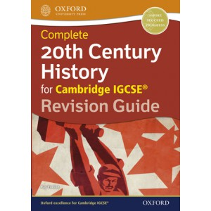 Complete 20th Century History for Cambridge IGCSE Revision Guide
