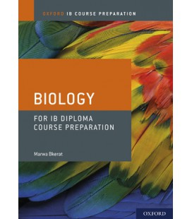 Oxford IB Course Preparation: Biology for IB Diploma Course Preparation