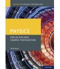 Oxford IB Course Preparation: Physics for IB Diploma Course Preparation