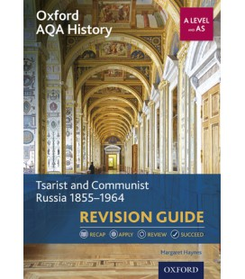 Oxford AQA History: A Level and AS: Tsarist and Communist Russia 1855-1964 Revision Guide