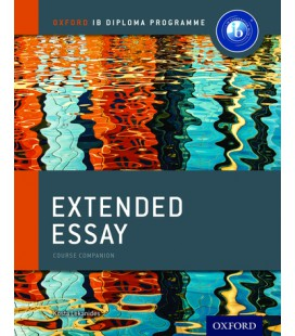 Oxford IB Diploma Programme: Extended Essay Course Companion