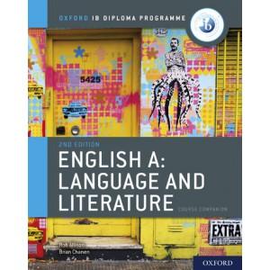 Oxford IB Diploma Programme: English A: Language and Literature Course Companion