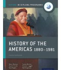 Oxford IB Diploma Programme: History of the Americas 1880-1981 Course Companion