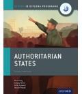Oxford IB Diploma Programme: Authoritarian States Course Companion