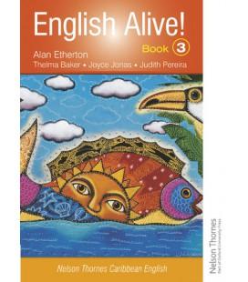 English Alive!: Book 3: Nelson Thornes Caribbean English