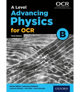 A Level Advancing Physics for OCR B