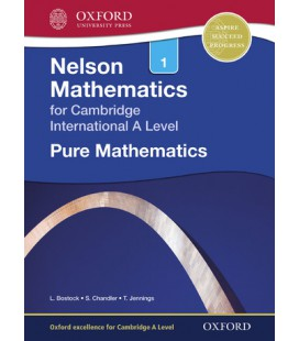 Nelson Mathematics for Cambridge International A Level: Pure Mathematics 1