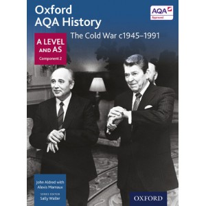 Oxford AQA History: A Level and AS Component 2: The Cold War c1945-1990