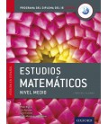 Programa del Diploma del IB Oxford: IB Estudios Matemáticos Libro del Alumno