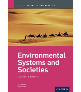 Oxford IB Skills and Practice: Environmental Systems and Societies for the IB Diploma