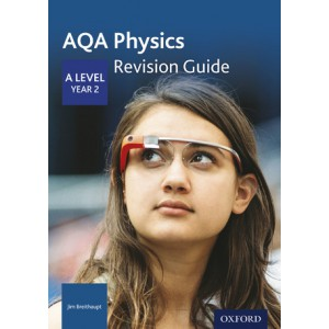 AQA Physics (revision guide) A level, year 2
