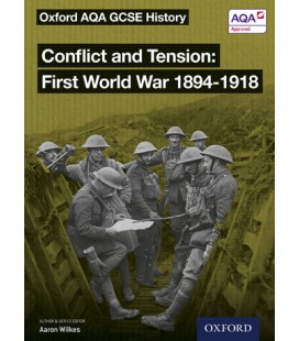 Conflict and Tension: First World War 1894-1918