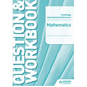 Cambridge International AS & A Level Mathematics Pure Mathematics 3 Question & Workbook