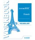 Cambridge IGCSE™ French Vocabulary Workbook