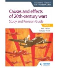 Access to History for the IB Diploma: Causes and effects of 20th century wars Study and Revision Guide