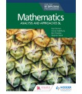 Mathematics for the IB Diploma: Analysis and approaches SL