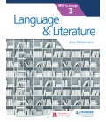 Language and Literature for the IB MYP 3