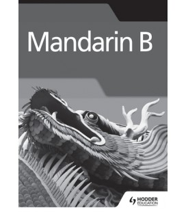 Mandarin B for the IB Diploma Grammar and Skills Workbook