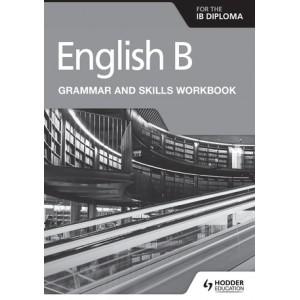English B for the IB Diploma Grammar and Skills Workbook