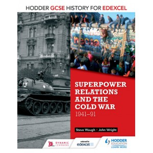 Hodder GCSE History for Edexcel: Superpower relations & Cold War
