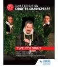 Globe Education Shorter Shakespeare: Twelfth Night