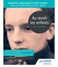 Modern Languages Study Guides: Au Revoir les Enfants