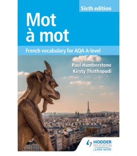 Mot à Mot Sixth Edition: French Vocabulary for AQA A-level