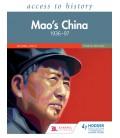 Access to History: Mao's China 1936-97 Fourth Edition