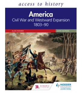 Access to History: America: Civil War & Westward Expansion Sixt