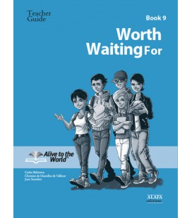Worth Waiting For. Teacher guide 9