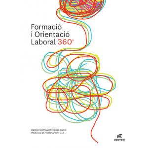 Formació i orientació laboral 360° (Edició actualitzada 2021)
