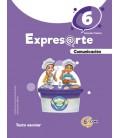 Expresarte 6, educación primaria: Comunicación Texto escolar